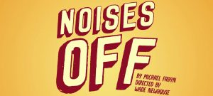 Promo image for WPU stage production Noises Off.